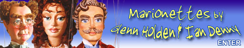 Click Here to Visit Marionettes by Glenn Holden & Ian Denny
